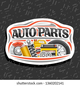 Logo for Auto Parts store, white decorative signboard with red car shape, lettering for words auto parts, illustrations of brake system, air filter, bottle of motor oil on abstract background.