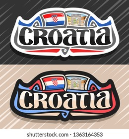 Logo for Croatia country, fridge magnet with croatian flag, original brush typeface for word croatia and national croatian symbol - Triumphal Arch of Sergius in Pula on buildings background.