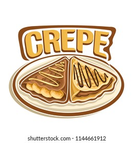 Logo for french Crepe confection, 2 triangle suzette with sliced banana & chocolate spread dessert on plate, original typography font for word crepe, fried thin pancakes topping choco sauce.