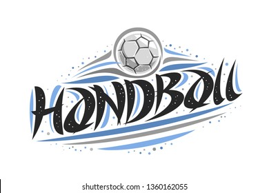 Logo for Handball, outline illustration of throwing ball in goal, original decorative brush typeface for word handball, abstract simplistic cartoon sports banner with lines and dots on white.