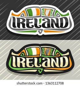 Logo for Ireland country, fridge magnet with irish flag, original brush typeface for word ireland and irish national symbols - music instrument harp on floral shamrock background.