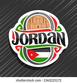 Logo for Jordan country, fridge magnet with jordanian state flag, original brush typeface for word jordan and national jordanian symbol - Monastery in ancient city Petra on red rock background.