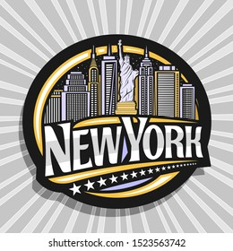 Logo for New York City, dark decorative tag with illustration of statue of Liberty on background of NY skyline at dusk, NYC art concept with original type for words new york and stars in a row.