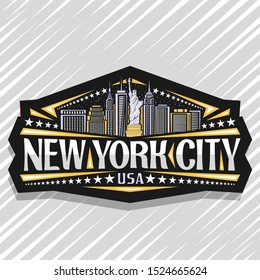 Logo for New York City, dark decorative label with statue of Liberty on background of NY skyline at dusk, NYC art concept with original typeface for words new york city, USA and stars in a row.