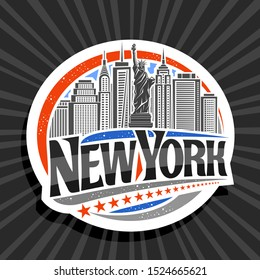 Logo for New York City, white decorative label with illustration of statue of Liberty on background of NY skyline, NYC concept with original font for black words new york and red stars in a row