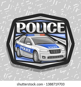 Logo for Police Car, black decorative sign with illustration of modern sedan of municipal road department, original lettering for word police, design tag for street cops on gray background.