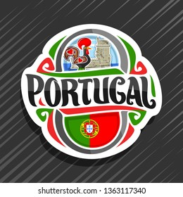 Logo for Portugal country, white fridge magnet with portuguese flag, original brush typeface for word portugal and portuguese symbols - folk rooster galo de barcelos and torre de belem tower.