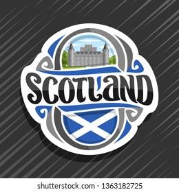 Logo for Scotland, fridge magnet with scottish saltire flag, original brush typeface for word scotland and national scottish symbol - Inveraray Castle in Argyll on blue cloudy sky background.