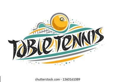 Logo for Table Tennis, outline creative illustration of hitting ball in goal, original decorative brush typeface for words table tennis, simplistic sports banner with lines and dots on white.
