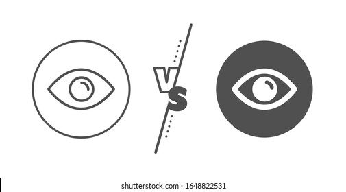 Look or Optical Vision sign. Versus concept. Eye line icon. View or Watch symbol. Line vs classic eye icon.