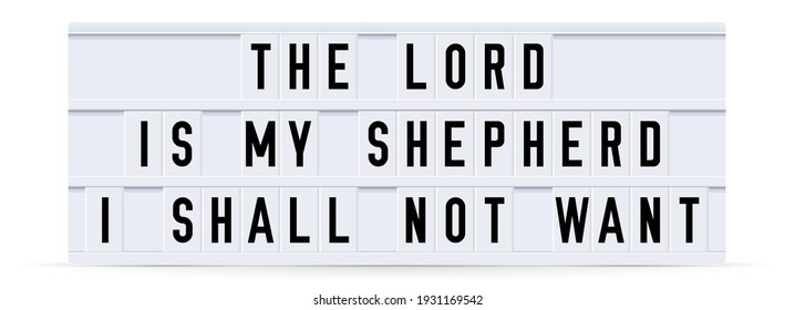 THE LORD IS MY SHEPHERD. Text displayed on a vintage letter board light box. illustration.