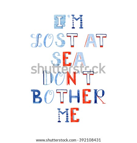 Lost Sea Dont Bother Me Decorative Stock Illustration Royalty Free