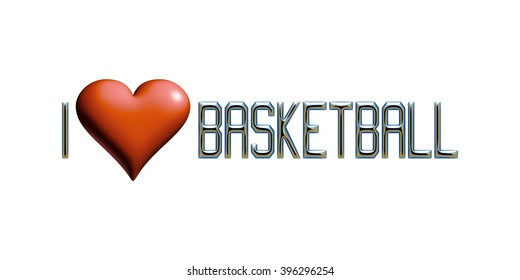 I Love Basketball text with heart in 3D rendered illustration on white background