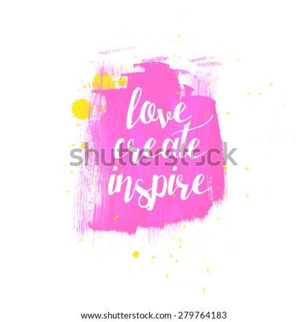 Love Create Inspire Typography Poster Bright Stock Illustration
