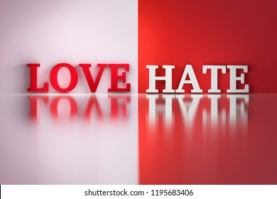 Love Hate words in white and red colors on the white and red reflective background. 3d illustration.