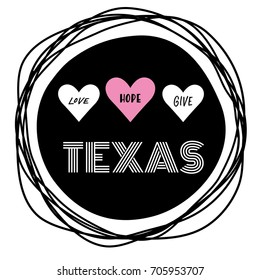Love Hope Give Texas Typography Design