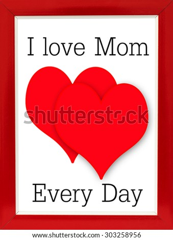 Royalty Free Stock Illustration Of Love Mom Text Heart Red Frame