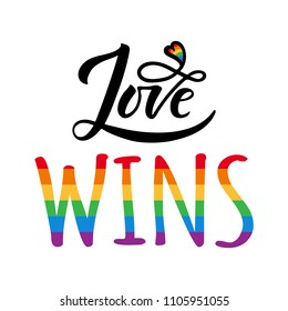 Love wins lettering with rainbow. Gay parade slogan. LGBT rights symbol. Modern brush calligraphy. Lettering and trendy typography for poster, placard, t-shirts, cards design