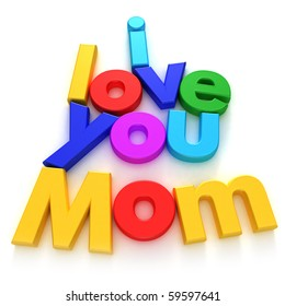 I love you Mom written with colourful letter magnets on neutral background