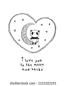 I love you to the moon and back. Greeting card with cute panda and heart for Valentine's Day, Mother's Day, Father's Day, birthday, wedding.