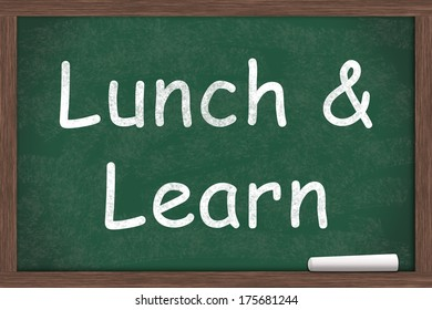 Lunch and Learn Education written on a chalkboard with a piece of white chalk