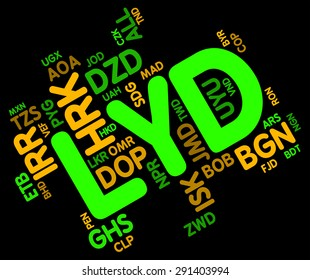 Lyd Currency Showing Libya Dinar And Forex
