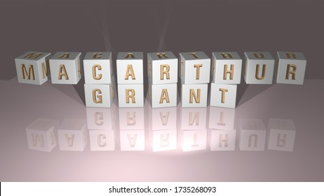 MACARTHUR GRANT built by dice letters and color crossing for the related meanings of the concept by 3D rendering