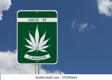 Made in Canada Marijuana Sign, Green and White Trans-Canada Highway Sign with Marijuana leaf in place of Maple leaf with text Made in Canada with sky background
