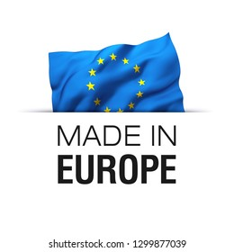 Made in EU Europe - Guarantee label with a waving flag of European Union.