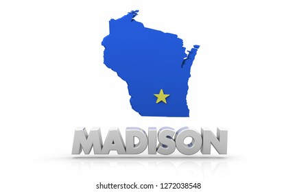 Madison Wisconsin WI City State Map 3d Illustration