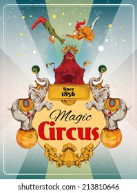 Magic traveling circus tent fantastic show announcement vintage poster with elephans and aerialist acrobat performance  illustration