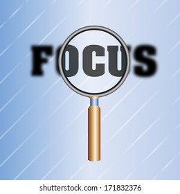 Magnifier over the word focus/Focus/Creative illustration concept