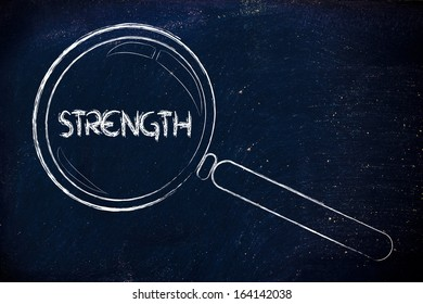 magnifying glass focusing on strenght, courage, determination