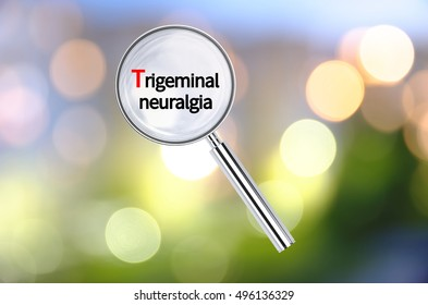 Magnifying lens over background with building icon and text Trigeminal neuralgia, with the blurred lights visible in the background. 3D rendering.