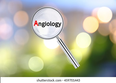 Magnifying lens over background with text Angiology, with the blurred lights visible in the background. 3D rendering.