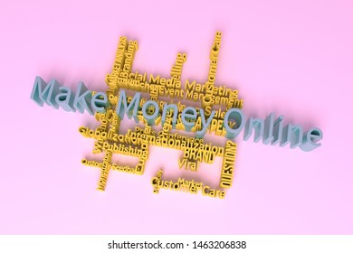 Make Money Online, marketing keyword words cloud. For web page or design, as graphic resource, texture or background. 3D rendering.