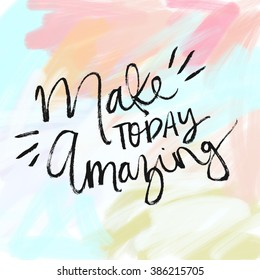 Make Today Amazing Motivational Quote Poster