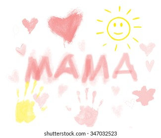 MAMA baby-talk lexicon Child drawing for mother's day. happy mothers day, i love mom. Greeting card design