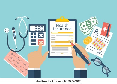 Man at the table fills in the form of health insurance. Healthcare concept. Illustration flat design style.Life planning. Claim form. Medical equipment, money, prescription medications.