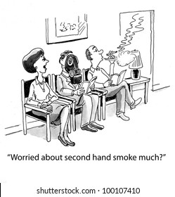 """A man is worried about the negative effects of second hand smoke...""""Worried about second hand smoke much?""""."""