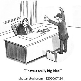 Manager is excited about big idea