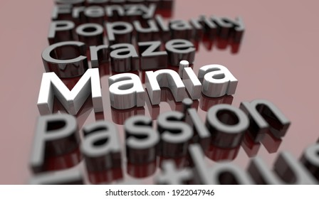 Mania Craze New Current Obsession Popular Trend Words 3d Illustration