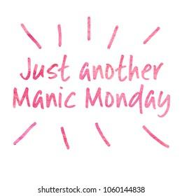 Manic Monday Quote
