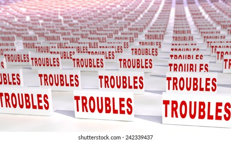 Many troubles