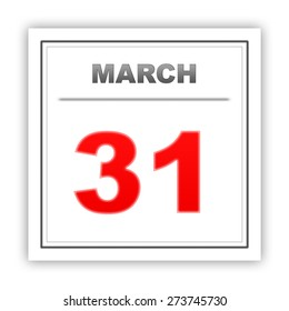 March 31. Day on the calendar. 3d