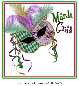 Mardi Gras Mask in purple/green/gold background . . . isolated in white with matching border.  Feathers extend above mask - MARDI GRAS TEXT IN GREEN AND PURPLE
