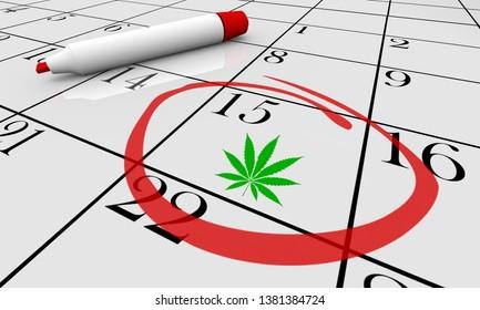 Marijuana Weed Pot Cannabis Calendar Date Day Party Circled 3d Illustration