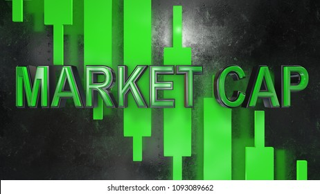 Market capitalization refers to the total dollar market value of a company's outstanding shares. 3D title render graphic