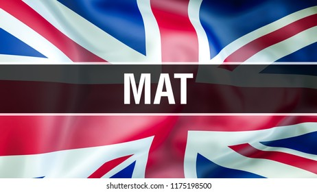 MAT on UK flag. UK flag waving in the wind, 3D rendering. Mathematics Admissions Test (Oxford, Imperial College). International examination Language Concept. Exam education studying Concept background