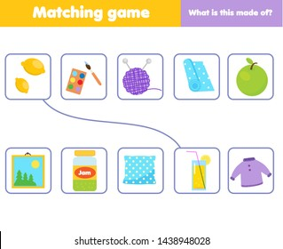 Matching children educational game. Match objects with material. What is this made of activity for kids and toddlers.